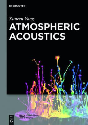 Atmospheric Acoustics by Xunren Yang image