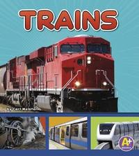 Trains by Cari Meister