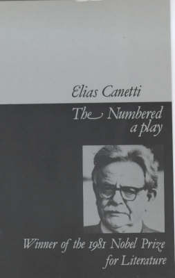 The Numbered by Elias Canetti
