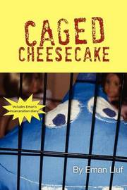 Caged Cheesecake by Eman Lluf