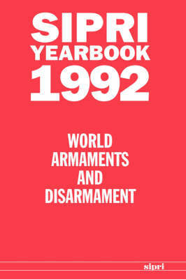 SIPRI Yearbook 1992 by Stockholm International Peace Research Institute
