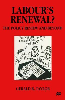 Labour's Renewal? by Gerald R. Taylor
