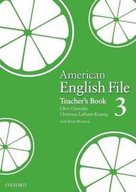 American English File Level 3: Teacher's Book by Clive Oxenden image