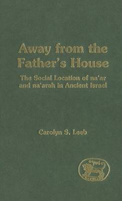 Away from the Father's House by Carolyn S. Leeb image