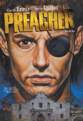 Preacher Book Six by Garth Ennis