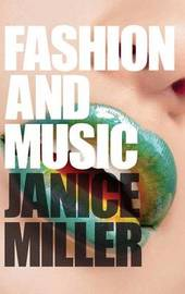Fashion and Music by Janice Miller