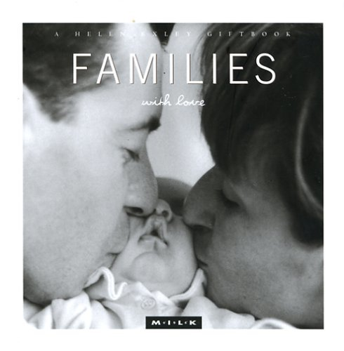 M.I.L.K: Families with Love: Moments of Intimacy Laughter Kinship