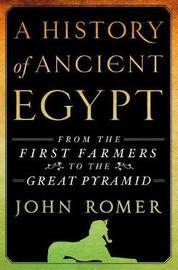History of Ancient Egypt by John Romer