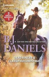 Dead Ringer & Classified Christmas by B.J. Daniels image