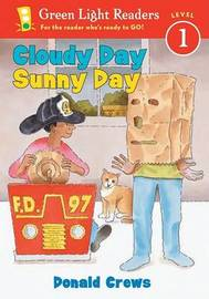 Cloudy Day Sunny Day by Donald Crews