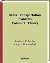 Mass Transportation Problems by Svetlozar T Rachev