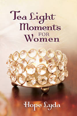 Tea Light Moments for Women by Hope Lyda