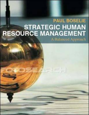 Strategic Human Resource Management: A Balanced Approach by Paul Boselie image