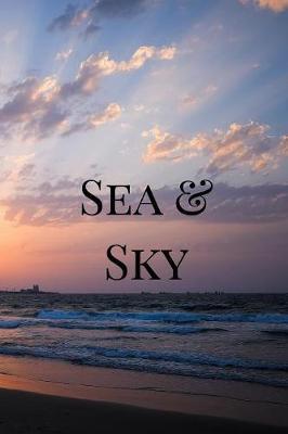 Sea & Sky by Am Photo