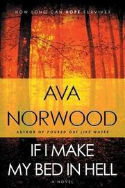 If I Make My Bed In Hell by Ava Norwood