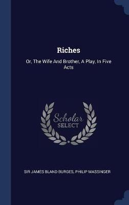 Riches by Philip Massinger image