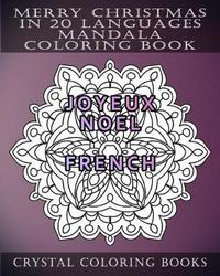 Merry Christmas in 20 Languages Mandala Coloring Book by Crystal Coloring Books