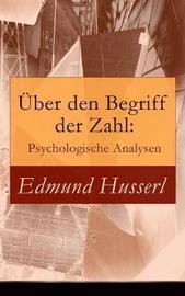 ber den Begriff der Zahl by Edmund Husserl
