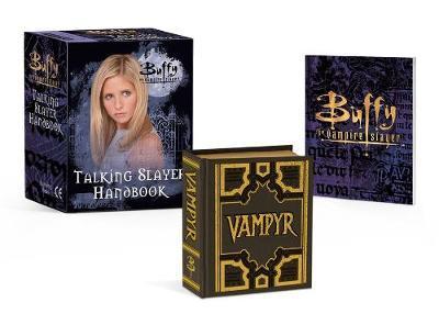 Buffy The Vampire Slayer: Talking Slayer Handbook by Micol Ostow