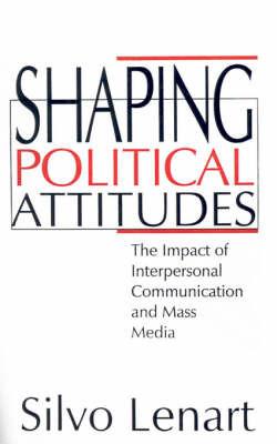 Shaping Political Attitudes by Silvo Lenart image