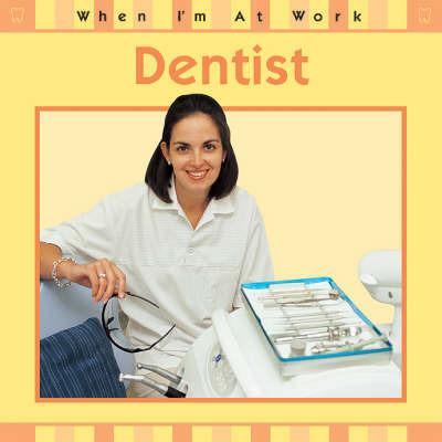 Dentist by Deborah Chancellor
