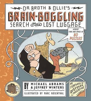 Dr. Broth and Ollie's Brain-Boggling Search for the Lost Luggage by Michael Abrams