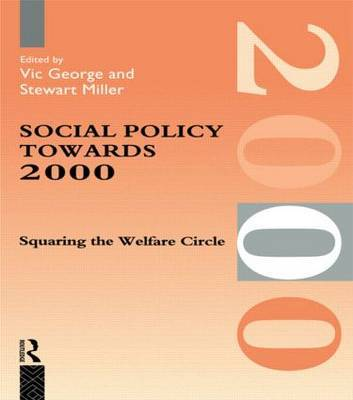 Social Policy Towards 2000 by Victor George