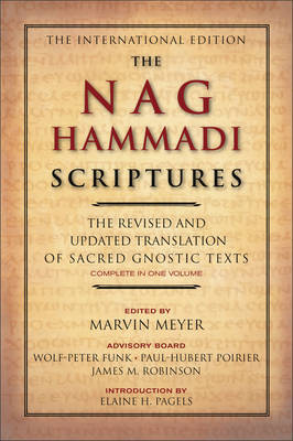 The Nag Hammadi Scriptures by Marvin W Meyer