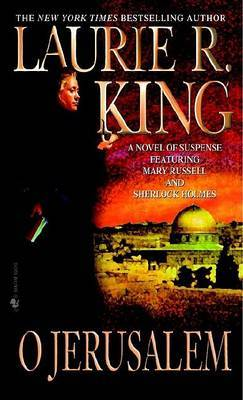O Jerusalem by Laurie R King