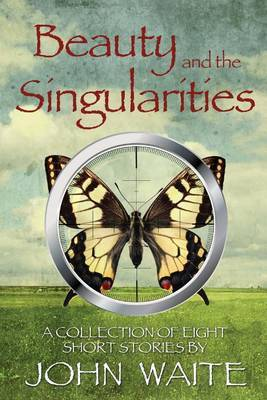 Beauty and the Singularities by John C. Waite image
