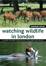 Watching Wildlife in London by Marianne Taylor image