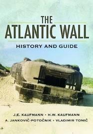 The Atlantic Wall by J.E. Kaufmann