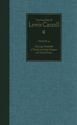 The Pamphlets of Lewis Carroll by Lewis Carroll