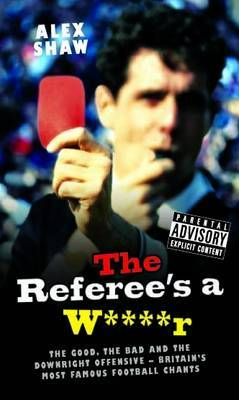 Referee's a W****r by Alex Shaw image