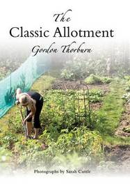 The Classic Allotment by Gordon Thorburn image