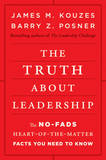 The Truth About Leadership by James M Kouzes
