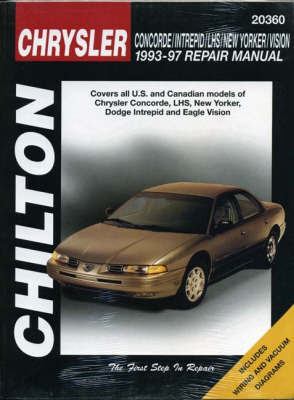 Chrysler Concorde/Intrepid/New Yorker/Lhs/Vision (93 - 97) by Chilton Automotive Books