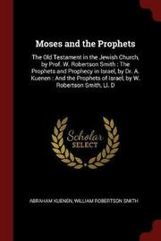 Moses and the Prophets by Abraham Kuenen image