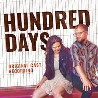 Hundred Days (Original Cast Recording) by Bengsons