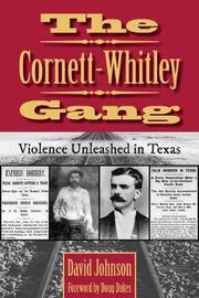 The Cornett-Whitley Gang by David Johnson
