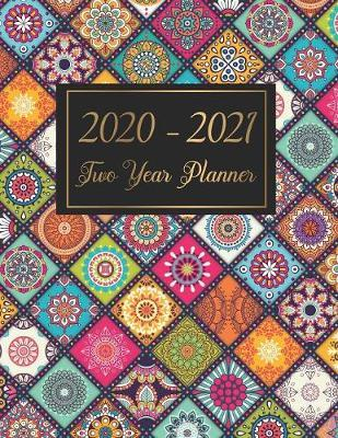2020-2021 Two Year Planner by Graciela Murphy