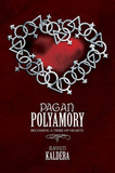 Pagan Polyamory: Becoming a Tribe of Hearts by Raven Kaldera