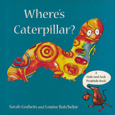 Where's Caterpillar? by Sarah Godwin image