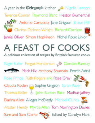 "A Feast of Cooks: A Year in ""The Telegraph"" Kitchen by Carolyn Hart"