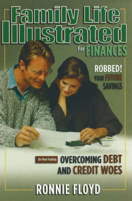 Family Life Illustrated for Finances by Ronnie Floyd