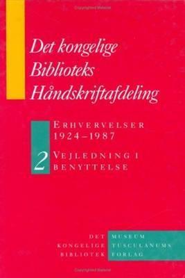 Det Kongelige Biblioteks Handskriftsamling by Birgitte Possing