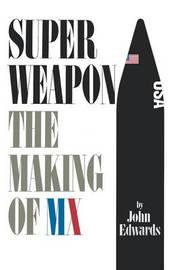 Superweapon by John Edwards
