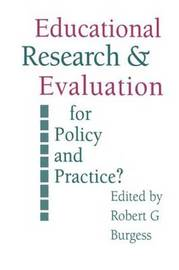 Education Research and Evaluation: For Policy and Practice? by Robert G. Burgess image