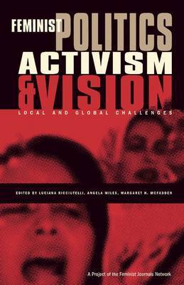Feminist Politics, Activism and Vision: Local and Global Challenges image