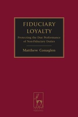 Fiduciary Loyalty by Matthew Conaglen